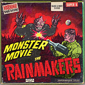 Monster Movie de Rainmakers