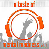 A Taste of Mental Madness, Vol. 1 (The Best Of) by Various Artists