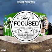Stay Focused EP de Ciscoe