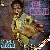 Ghana Highlife Ebo Taylor von Various Artists