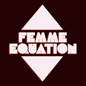 Enigmatical von Femme Equation