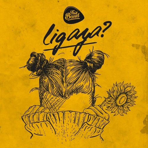 Ligaya? von This Band