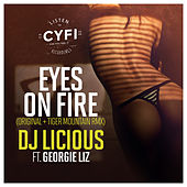 Eyes On Fire by DJ Licious