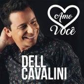 Amo Voc?? von Dell Cavalini