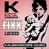 Locked by DJ Fixx