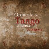 El Rejunte de Orquesta De Tango De La UNA