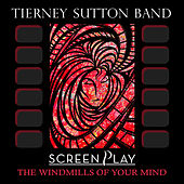The Windmills of Your Mind by Tierney Sutton