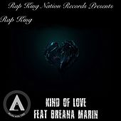 Kind Of Love #B4HBAL2 von Rap King