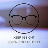 Keep In Sight von Sonny Stitt Quartet