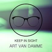 Keep In Sight by Art Van Damme