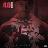 Big Bad Forty II von 40 Keys