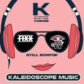 Still Bumpin by DJ Fixx