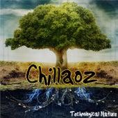 Technological Nature von Chillaoz