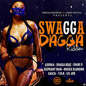 Swagga Dagga Riddim von Various Artists