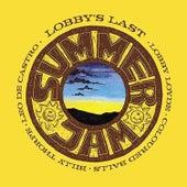 Lobby's Last Summer Jam by Lobby Loyde