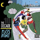 The Decade by Pugs Atomz