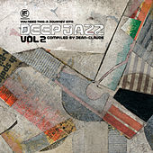 If Music Presents You Need This - a Journey into Deep Jazz Vol. 2 Compiled by Jean-Claude by Various Artists