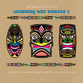 Keb Darge and Little Edith's Legendary Wild Rockers Vol. 3 de Various Artists