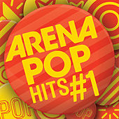 Arena Pop Hits #1 de Various Artists