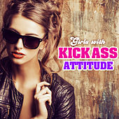 Girls with Kick Ass Attitude von The Pop Posse