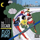 The Decade - Instrumentals by Pugs Atomz