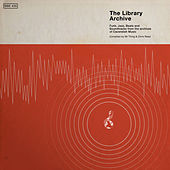 The Library Archive - Funk, Jazz, Beats and Soundtracks from the Vaults of Cavendish Music by Various Artists