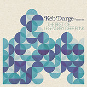 Keb Darge Presents the Best of Legendary Deep Funk by Various Artists