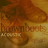 Brown Boots (Acoustic) by Corey Koehler
