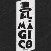 El Magico (En Vivo) by Grupo Marca Registrada