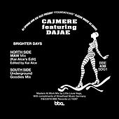 Brighter Days (Masters at Work Mix / Underground Goodies Mix) Compiled by DJ Spinna & Kai Alce von Cajmere