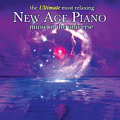 The Ultimate Most Relaxing New Age Piano In The Universe de Various Artists
