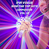 Sing The Top Hits, Vol. 13 (Special Instrumental Versions) by Kar Vogue