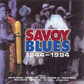 Savoy Blues 1944 – 1994 by Various Artists