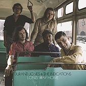 Long Way Home by Durand Jones & The Indications