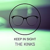 Keep In Sight by The Kinks
