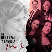De Nena Leal y Familia para Ti by Various Artists