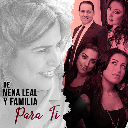 De Nena Leal y Familia para Ti by Various Artists
