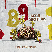 #89gooddecisions by Maro