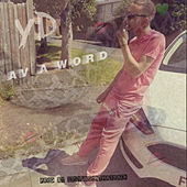 Av a Word by Hella-Wavy Y-d
