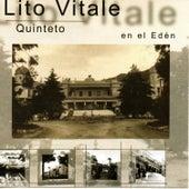 En el Edén de Lito Vitale Quinteto