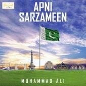 Apni Sarzameen by Muhammad Ali