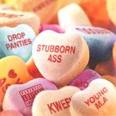 Stubborn Ass von Young M.A