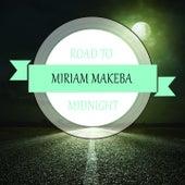 Road To Midnight von Miriam Makeba