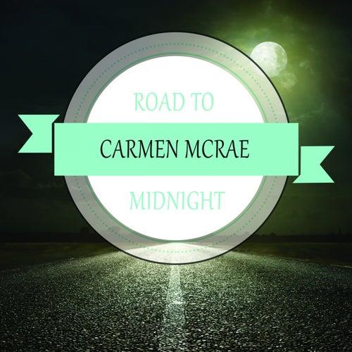 Road To Midnight de Carmen McRae