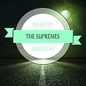 Road To Midnight by The Supremes
