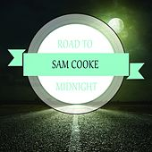 Road To Midnight by Sam Cooke