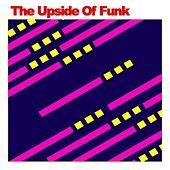 The Upside of Funk by Various Artists