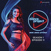 The Dance Project (Season 1: Episode 11) by Various Artists