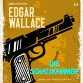 Die Schatzkammer (Edgar Wallace 18) von Edgar Wallace
