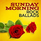 Sunday Morning Rock Ballads de Various Artists